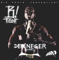 Cover B-Tight - Der Neger in mir