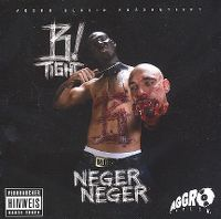 Cover B-Tight - Neger Neger