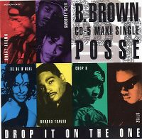 Cover B. Brown Posse - Drop It On The One