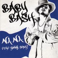 Cover Baby Bash - Na Na (The Yummy Song)