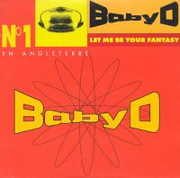 Cover Baby D - Let Me Be Your Fantasy