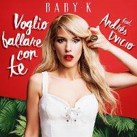 Cover Baby K feat. Andrés Dvicio - Voglio ballare con te