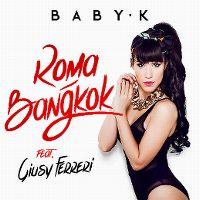 Cover Baby K feat. Giusy Ferreri - Roma - Bangkok