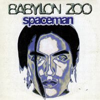 Cover Babylon Zoo - Spaceman
