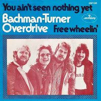 Cover Bachman-Turner Overdrive - You Ain't Seen Nothin' Yet