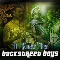 Cover Backstreet Boys - If I Knew Then