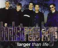 Cover Backstreet Boys - Larger Than Life