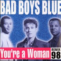 Cover Bad Boys Blue - You're A Woman '98