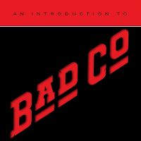 Cover Bad Company - An Introduction To Bad Co