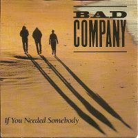 Cover Bad Company - If You Needed Somebody