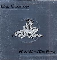 Cover Bad Company - Run With The Pack
