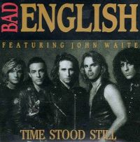 Cover Bad English - Time Stood Still