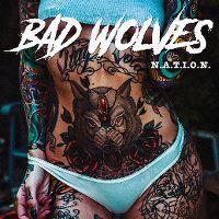 Cover Bad Wolves - N.A.T.I.O.N.