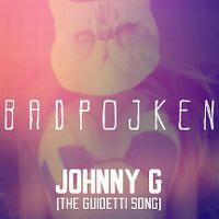 Cover Badpojken - Johnny G (The Guidetti Song)