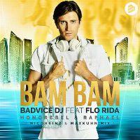 Cover BadVice DJ feat. Flo Rida, Honorebel & Raphael - Bam Bam