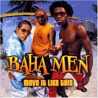Cover Baha Men - Move It Like This