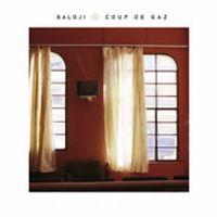 Cover Baloji - Coup de gaz
