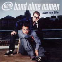 Cover Band ohne Namen - See My Life