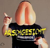 Cover Bangbros - Arschgesicht