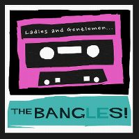 Cover Bangles - Ladies And Gentlemen... The Bangles!