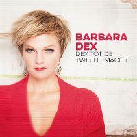 Cover Barbara Dex - Dex tot de tweede macht