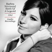 Cover Barbra Streisand - Birth Of A Legend - 1962 - Studio Recordings