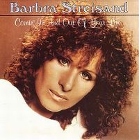 Cover Barbra Streisand - Comin' In And Out Of Your Life