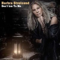 Cover Barbra Streisand - Don't Lie To Me