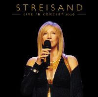Cover Barbra Streisand - Live In Concert 2006