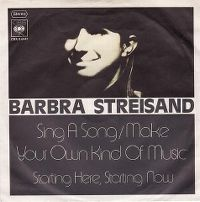 Cover Barbra Streisand - Sing A Song / Make Your Own Kind Of Music