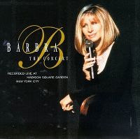 Cover Barbra Streisand - The Concert (Recorded Live At Madison Square Garden New York City)