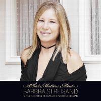 Cover Barbra Streisand - What Matters Most - Barbra Streisand Sings The Lyrics Of Alan And Marilyn Bergman