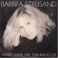 Cover Barbra Streisand - What Were We Thinking Of
