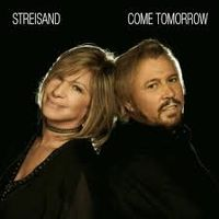 Cover Barbra Streisand & Barry Gibb - Come Tomorrow
