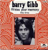 Cover Barry Gibb - I'll Kiss Your Memory