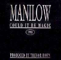 Cover Barry Manilow - Could It Be Magic 1993