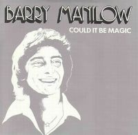 Cover Barry Manilow - Could It Be Magic