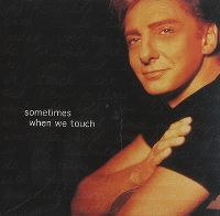 Cover Barry Manilow - Sometimes When We Touch