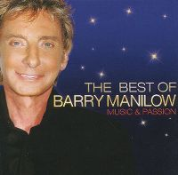 Cover Barry Manilow - The Best Of Barry Manilow - Music & Passion