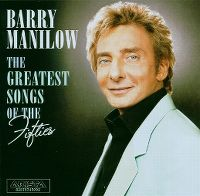 Cover Barry Manilow - The Greatest Songs Of The Fifties