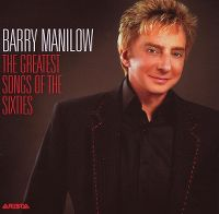 Cover Barry Manilow - The Greatest Songs Of The Sixties