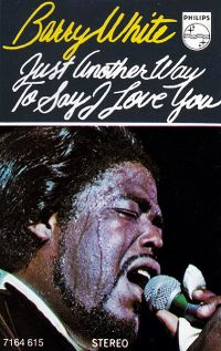 Cover Barry White - Just Another Way To Say I Love You