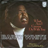 Cover Barry White - What Am I Gonna Do With You