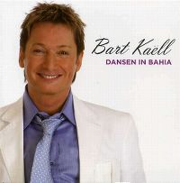 Cover Bart Kaëll - Dansen in Bahia