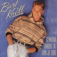 Cover Bart Kaëll - Gewoon omdat ik van je hou