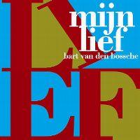 Cover Bart Van den Bossche - Mijn lief