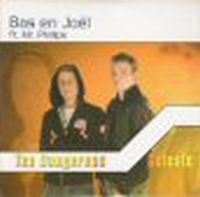 Cover Bas Nibbelke & Joël feat. Mr. Phillips / Bas Nibbelke & Joël - Too Dangerous / Celeste