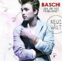 Cover Baschi - Ha di nit vergässe