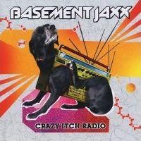 Cover Basement Jaxx - Crazy Itch Radio