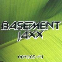 Cover Basement Jaxx - Rendez-vu